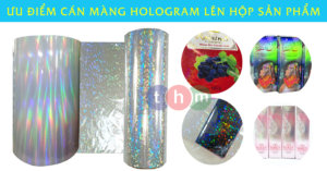 ưu điểm cán màng hologram lên hộp sản phẩm tân hoa mai