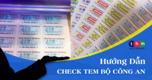 hướng dẫn check tem chống giả bộ công an tân hoa mai