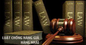 luật chống hàng giả hàng nhái